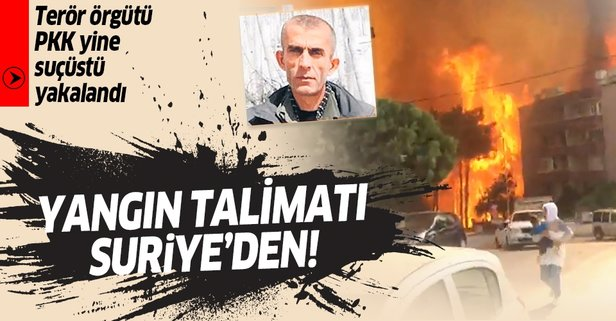 Alçak sabotaj için talimat Suriye'den
