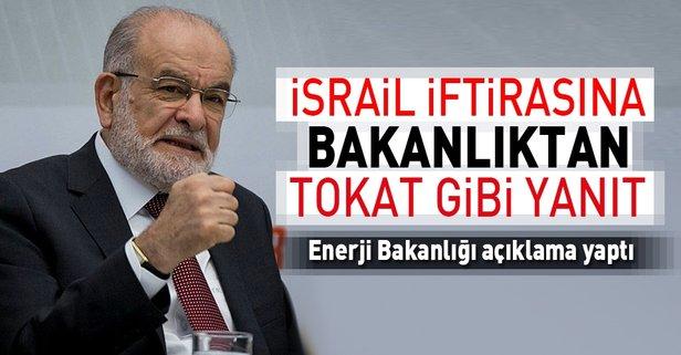 Enerji Bakanlığından İsrail açıklaması