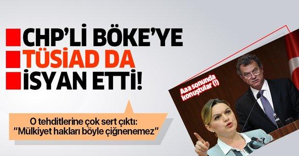 TÜSİAD'dan CHP'li Böke'nin özel sektöre yönelik tehditlerine tepki!