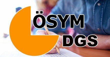 2019 DGS 4 yıllık geçiş yapılacak bölümler neler? DGS başarı sıralaması, taban tavan puanları açıklandı mı?