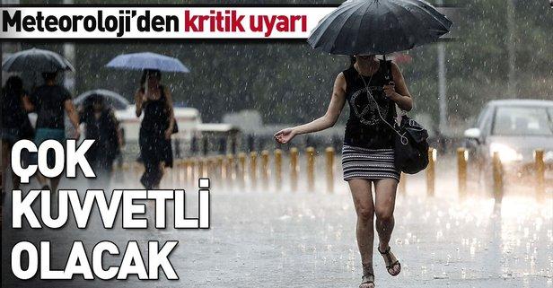 Meteoroloji'den sağanak ve fırtına uyarısı!