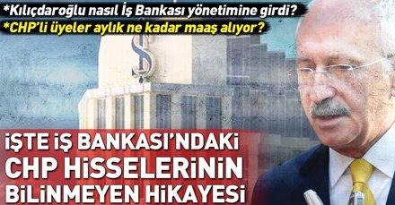 İşte İş Bankasındaki CHP hisselerinin bilinmeyen hikayesi!