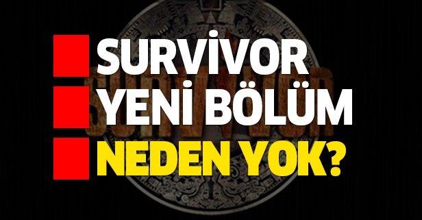 Survivor yeni bölüm neden yok?