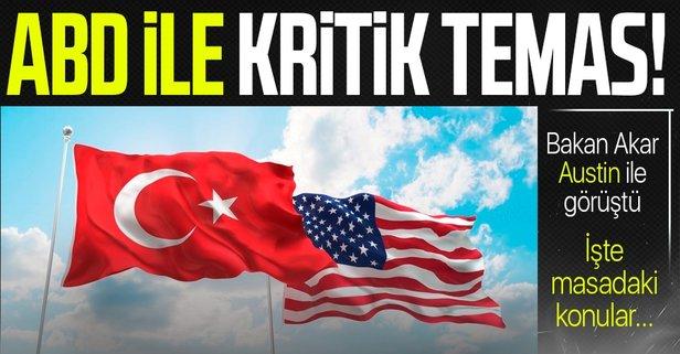 Türkiye ile ABD arasında kritik temas!