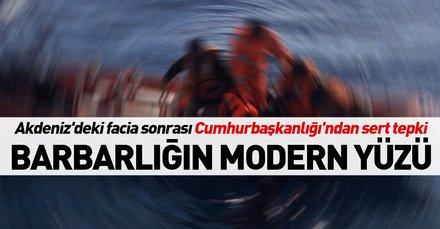 Cumhurbaşkanlığı sert bir dille eleştirdi: Barbarlığın modern yüzü!