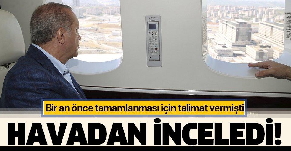 Son dakika: Başkan Erdoğan yapımı devam eden hastaneleri havadan inceledi