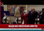 Başkan Erdoğan BM Genel Kuruluna geldi