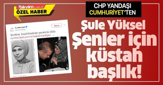 Cumhuriyet Gazetesi'nden küstah başlık!