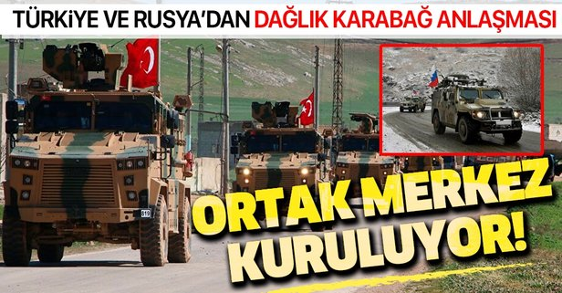 Rusya ve Türkiye anlaştı! Dağlık Karabağ...