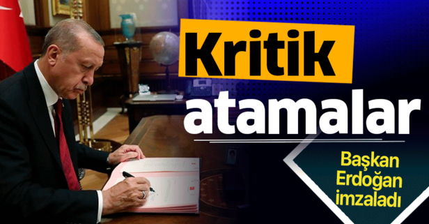 Başkan Erdoğan imzaladı! Kritik atamalar