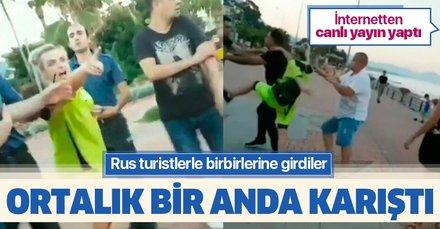 Rus turistler ile Türk gençlerin kavgası sosyal medya canlı yayınında
