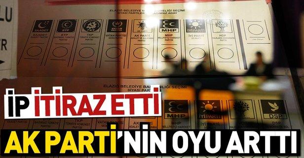 İP itiraz etti AK Parti'nin oyları arttı