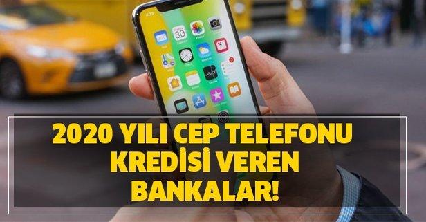 2020 yılı cep telefonu kredisi veren bankalar!