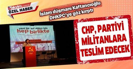 Kaftancıoğlu DHKP-C'ye göz kırptı: CHP, partiyi terör örgütlerine teslim edecek