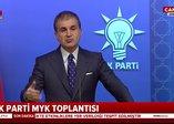 AK Parti MYK sonrası Ömer Çelik'ten önemli açıklamalar: KKTC bayrağına karşı yapılan saldırıyı şiddetle kınıyoruz