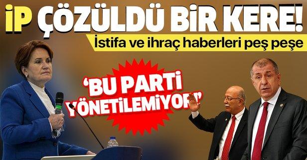 İYİ Parti'de ihraç ve istifa krizi!