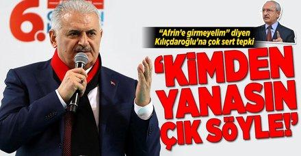 Yıldırım'dan Kılıçdaroğlu'na Afrin tepkisi