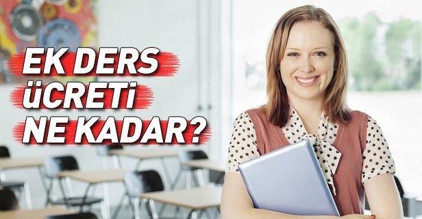 Öğretmenlerin ek ders ücreti ne kadar oldu?
