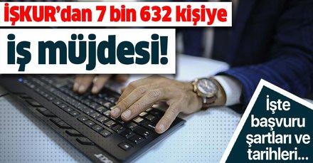 İŞKUR'dan ilkokul ve lise mezunu, vasıflı-vasıfsız 7 bin 632 kişiye iş müjdesi! İŞKUR ilanları başvuru şartları neler?