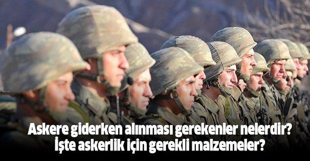 Askere giderken alınması gerekenler nelerdir?