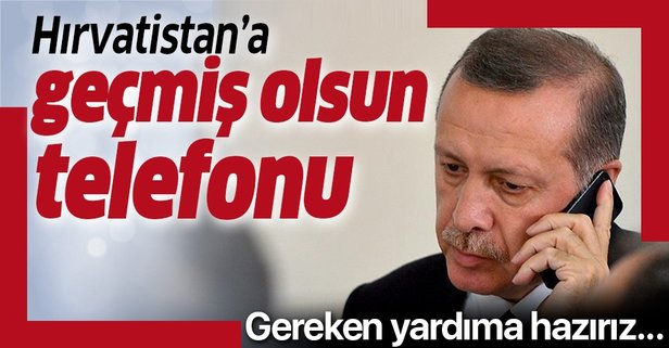 Başkan Erdoğan'dan geçmiş olsun telefonu!
