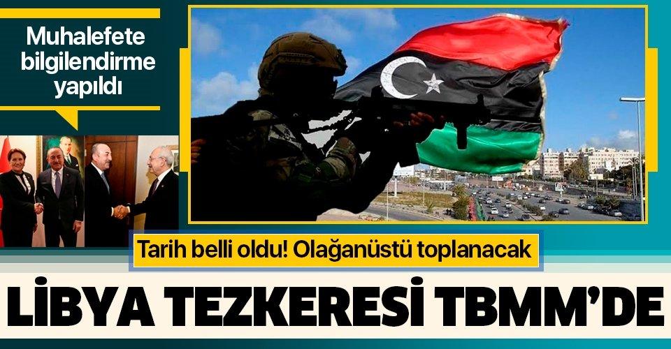 Son dakika! Libya Tezkeresi TBMM'de! Çavuşoğlu muhalefeti bilgilendirmişti