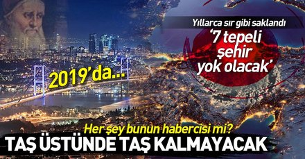 Türkiye'yi hedef gösteren kahinler Aziz Malaki ve Shipton Ana kehanetleri tüyler ürpertiyor!