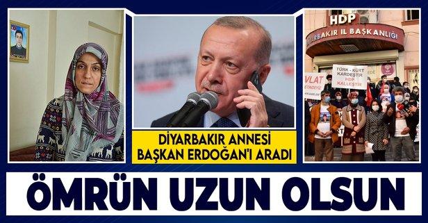 Diyarbakır annesi Başkan Erdoğan'ı aradı