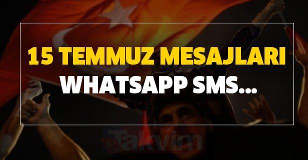 15 Temmuz mesajları Whatsapp SMS...