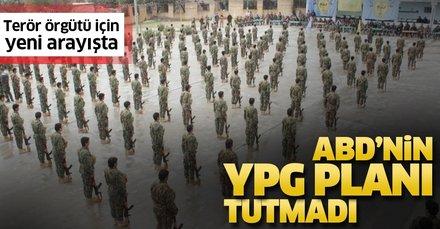 Orta Doğu'da planları tutmayan ABD, terör örgütü YPG için yeni arayışta