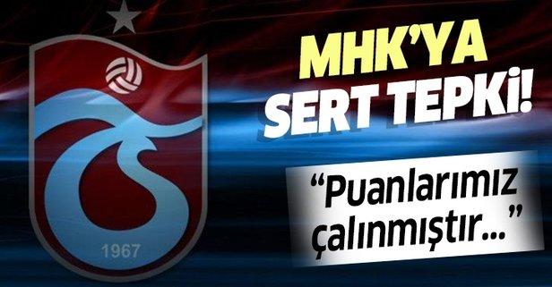 Trabzonspor'dan MHK'ya sert tepki!