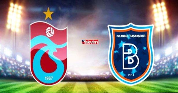 Trabzon Başakşehir maçı ne zaman, hangi kanalda?