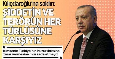 Son dakika: Başkan Erdoğan'dan, Kılıçdaroğlu'na saldırıya yönelik açıklama