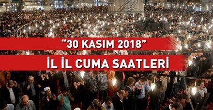 Cuma Saati 30 Kasim Istanbul Ankara Izmir Bursa Ve Il Il