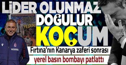 Trabzonspor'un Fenerbahçe zaferi yerel basının manşetlerinde: Lider olunmaz doğulur koçum!