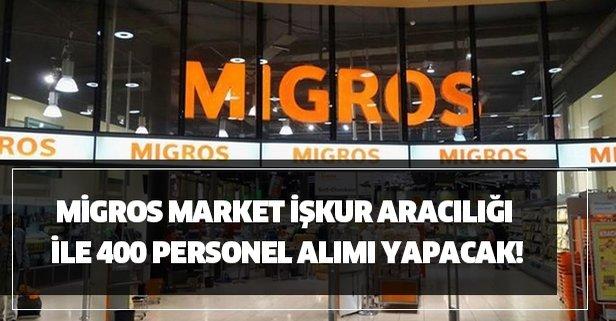 Migros Market İŞKUR aracılığı ile 400 personel alımı yapacak!
