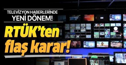 RTÜK açıkladı... Televizyon haberlerinde yeni dönem!