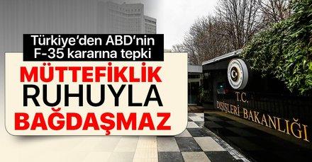 Türkiye'den ABD'nin F-35 kararına sert tepki