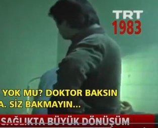İşte eski Türkiyenin sağlık gerçeği…