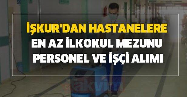 İŞKUR'dan hastanelere en az ilkokul mezunu personel ve işçi alımı