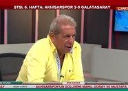 Erman Toroğlu: Akhisar Galatasaray'ı ızgara köfte yaptı
