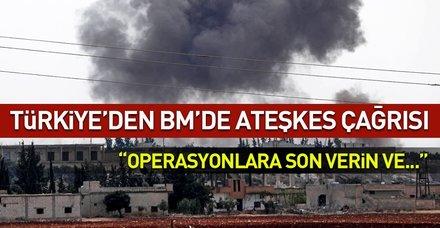 Son dakika... Türkiye'nin BM Daimi Temsilcisi'nden ateşkes çağrısı