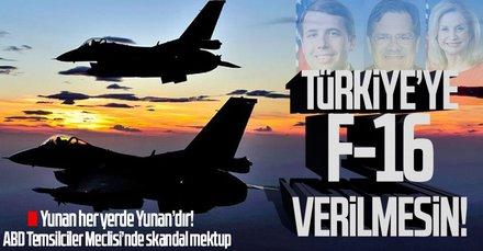 ABD'de skandal mektup: Türkiye'ye F-16 verilmesin!