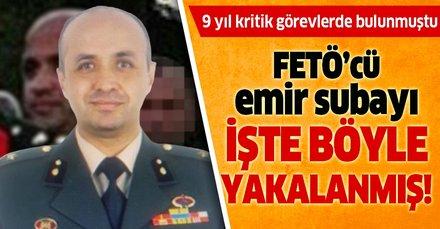 Ege Ordu Komutanı'nın FETÖ'cü emir subayı işte böyle yakalandı!
