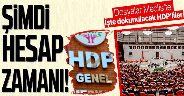 HDP'lilere ait dokunulmazlık dosyaları TBMM'de!