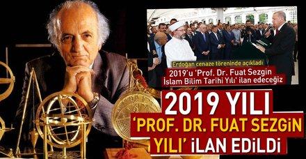 """Son dakika: 2019 yılı """"Prof. Dr. Fuat Sezgin Yılı"""" olarak ilan edildi"""