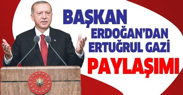 Erdoğan'dan Ertuğrul Gazi paylaşımı