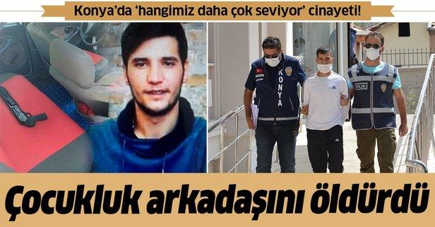 Konya'da 'hangimiz daha çok seviyor' cinayeti