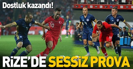 Rize'de dostluk kazandı   Türkiye:0 Bosna Hersek:0 Maç sonucu
