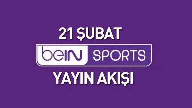 Bein Sports 1, Bein Sports 2 ve Bein Sports Haber yayın akışı (21 Şubat 2019)